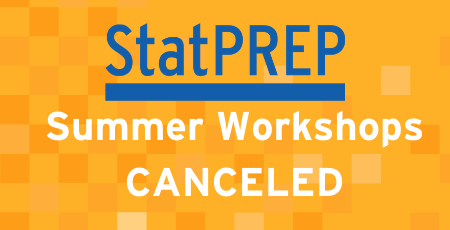 StatPREP Summer Workshops Canceled