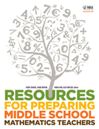 Resources for Preparing Middle School Mathematics Teachers