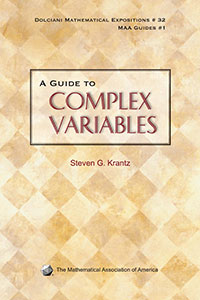 A Guide to Complex Variables