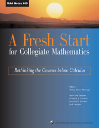 A Fresh Start for Collegiate Mathematics: Rethinking the Courses below Calculus