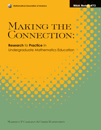 Making the Connection: Research and Teaching in Undergraduate Mathematics Education