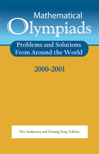 Mathematical Olympiads 2000-2001: Problems and Solutions