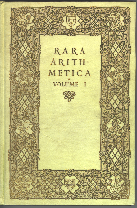 Front cover of Volume I of Rara Mathematica by David Eugene Smith, 1908