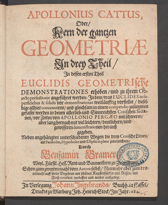 Title page of Apollonius Cattus oder ... Geometriae by Benjamin Bramer and Jost Burgi, 1684
