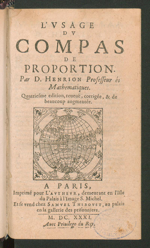Title page for L' usage du compas de proportion by Denis Henrion, fourth edition, 1631