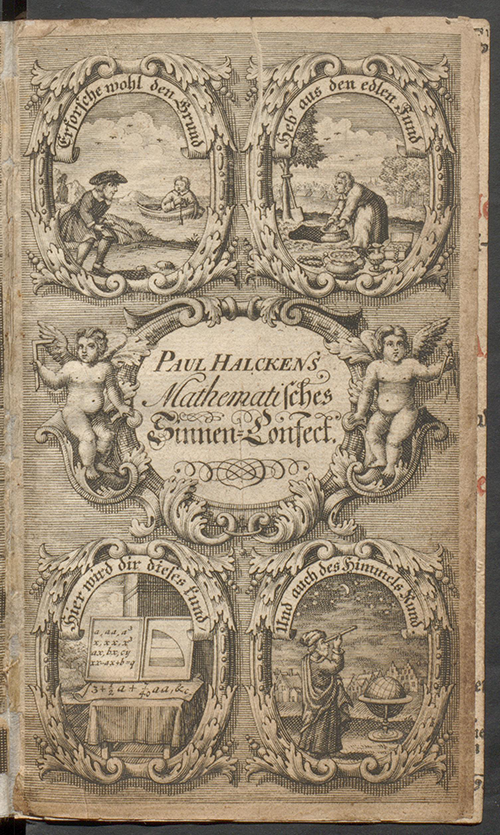 Second illustrated title page of Deliciae Mathematicae by Paul Halcken, 1719