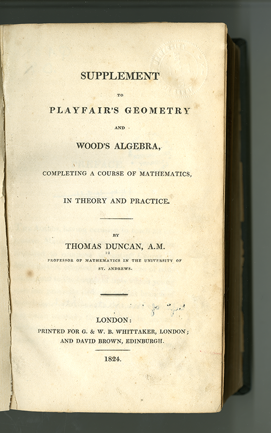 Title Page to Supplement to Playfair's Geometry and Wood's Algebra by Thomas Duncan, 1824