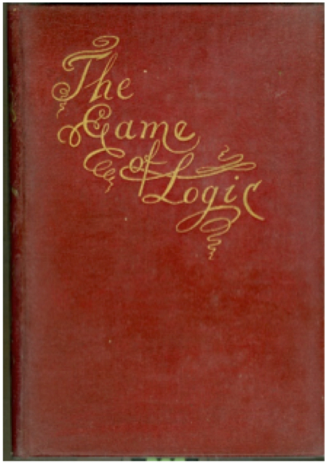 The Game of Logic (1887) by Charles Dodgson