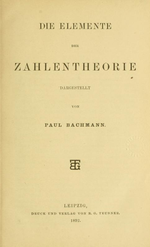 Title page of Die Elemente der Zahlentheorie by Paul Bachmann, 1892