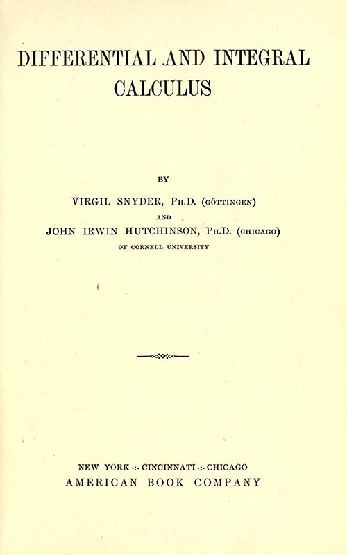 Title Page of Differential and Integral Calculus, 1902, by Snyder and Hutchinson