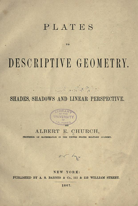 Title page of Plates to Descriptive Geometry by Albert Church, 1867