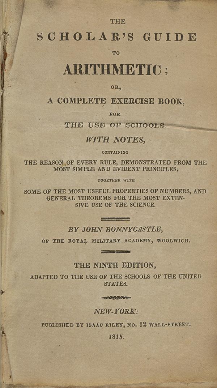 Mathematical Treasure: John Bonnycastle\'s Arithmetic and Algebra ...