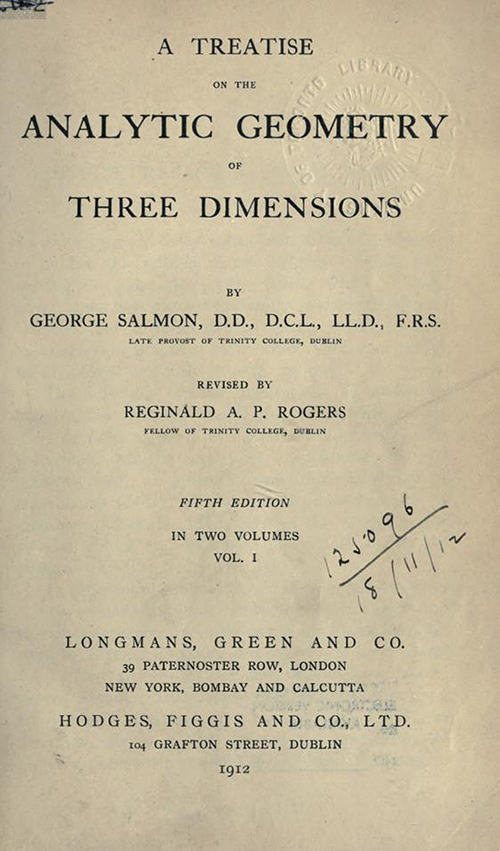 Title page of Treatise on the Analytic Geometry of Three Dimensions by George Salmon, fifth edition, 1912.