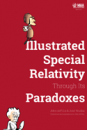 llustrated Special Relativity Through Its Paradoxes