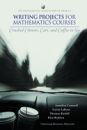Writing Projects for Mathematics Courses