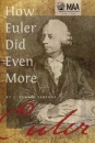 How Euler Did Even More